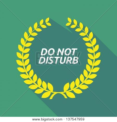 Long Shadow Laurel Wreath With    The Text Do Not Disturb