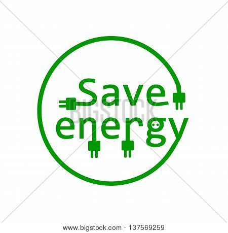 Green save energy notice - vector illustration.