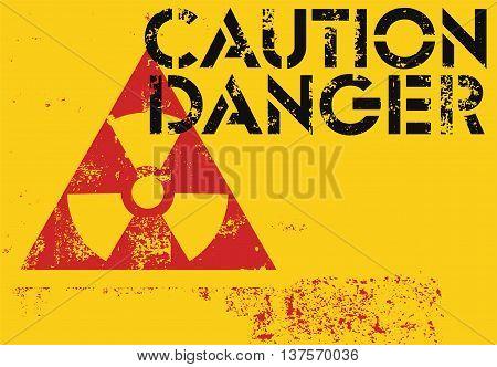 Radioactive Sign. Typographic vintage grunge style poster. Retro vector illustration.