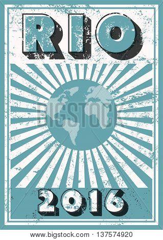 Rio 2016 typographic vintage grunge style poster. Retro vector illustration.
