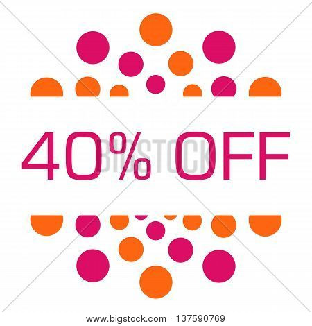 Forty percent off concept image with text over pink orange background.