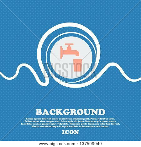 Faucet, Glass, Water Sign Icon. Blue And White Abstract Background Flecked With Space For Text And Y