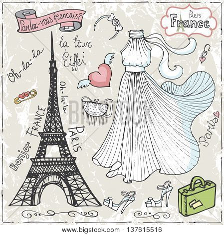 Set of Paris Eiffel tower, lettering, dress, faschion elements.Hand drawn doodle sketchy.French words good travell, Speak French, hello, Eiffel tower.Vintage cute Vector