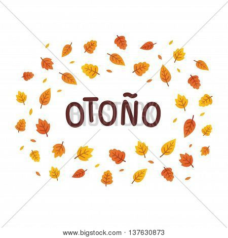 Otono Autumn in Spanish text frame with autumn leaves. Simple cartoon vector illustration.
