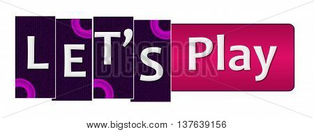 Lets play text alphabets written over purple pink background.