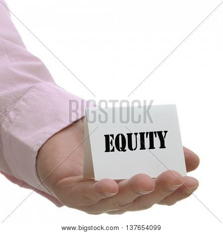 Business man holding equity sign on hand