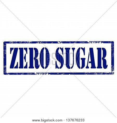 Grunge rubber stamp with text Zero Sugar,vector illustration