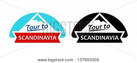 Tour to Scandinavia. Set of Badges, Emblems with north landscapes and captions. Vector Illustrations.