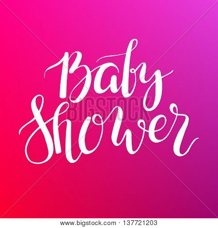 Baby Shower text for girl. Custom lettering pink Invitation for baby arrival. Modern calligraphy supplies template.