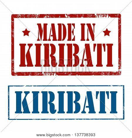 Set of grunge rubber stamps with text Made In Kiribati and Kiribati,vector illustration