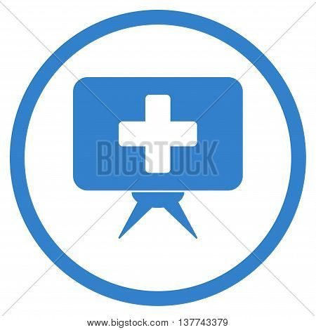 Health Care Presentation vector icon. Style is flat circled symbol, cobalt color, rounded angles, white background.