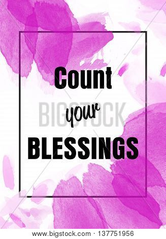 Count your blessings inspirational message with watercolor petals and black frame