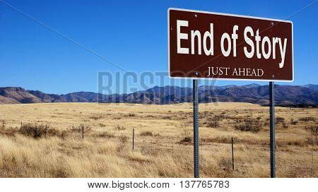 End Of Story Brown Road Sign
