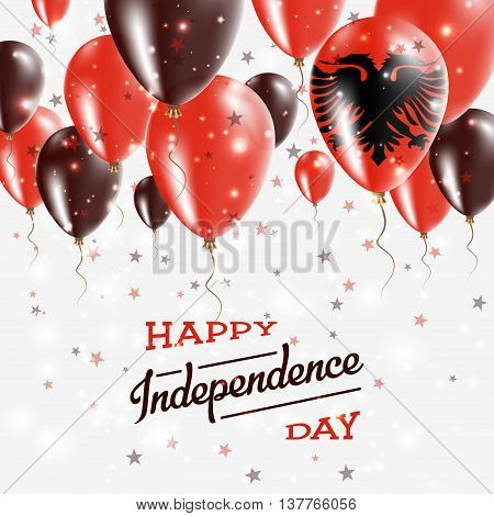 Albania Vector Patriotic Poster. Independence Day Placard With Bright Colorful Balloons Of Country N
