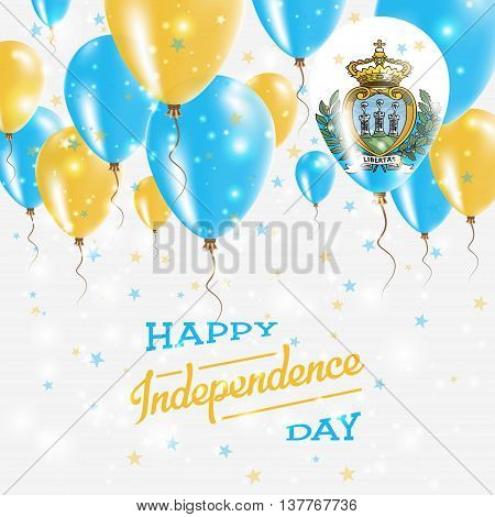 San Marino Vector Patriotic Poster. Independence Day Placard With Bright Colorful Balloons Of Countr