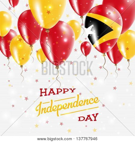 Timor-leste Vector Patriotic Poster. Independence Day Placard With Bright Colorful Balloons Of Count