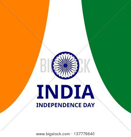 India Independence day. Vector background with Indian national flag, deep saffron, white and green colors. 15th of august design element with Dharma wheel