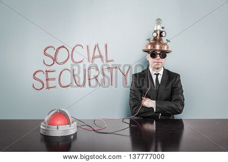 Social security concept with vintage businessman and alert light