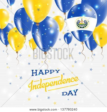 El Salvador Vector Patriotic Poster. Independence Day Placard With Bright Colorful Balloons Of Count
