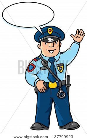 Children vector illustration of funny policeman in uniform waving by hand. Profession series. With balloon for text.