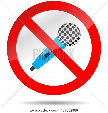 Icon ban microphone. Stop voice and no karaoke badge mark prohibition. Vector illustration
