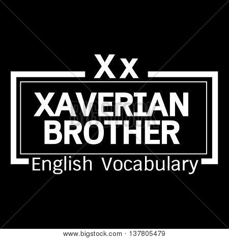 Xaverian Brother english word vocabulary illustration design
