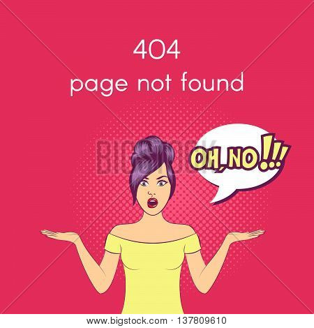 Vector 404 Page not found illustration. Web internet problem surprised pop art woman with open mouth and a speech bubble.
