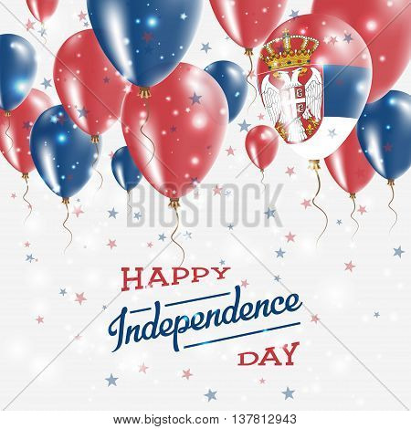 Serbia Vector Patriotic Poster. Independence Day Placard With Bright Colorful Balloons Of Country Na