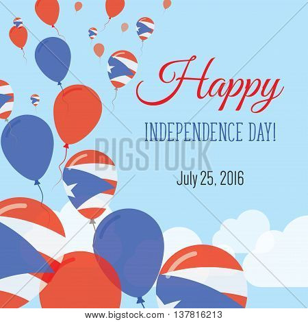 Independence Day Flat Greeting Card. Puerto Rico Independence Day. Puerto Rican Flag Balloons Patrio
