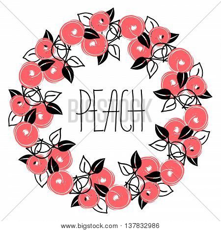 Stylization floral pattern with wreath from peach and hand rdawing lettering - peach. Design for wallpapers, textile, concept, packaging, wedding design, healthy card, greeting