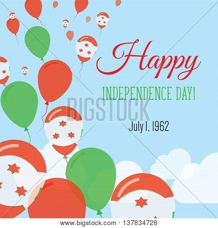 Independence Day Flat Greeting Card. Burundi Independence Day. Burundian Flag Balloons Patriotic Pos