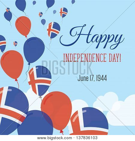 Independence Day Flat Greeting Card. Iceland Independence Day. Icelander Flag Balloons Patriotic Pos