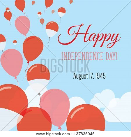 Independence Day Flat Greeting Card. Indonesia Independence Day. Indonesian Flag Balloons Patriotic