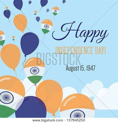 Independence Day Flat Greeting Card. India Independence Day. Indian Flag Balloons Patriotic Poster.