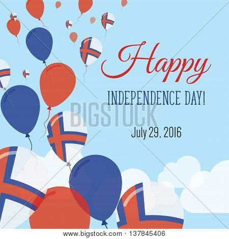 Independence Day Flat Greeting Card. Faroe Islands Independence Day. Faroese Flag Balloons Patriotic