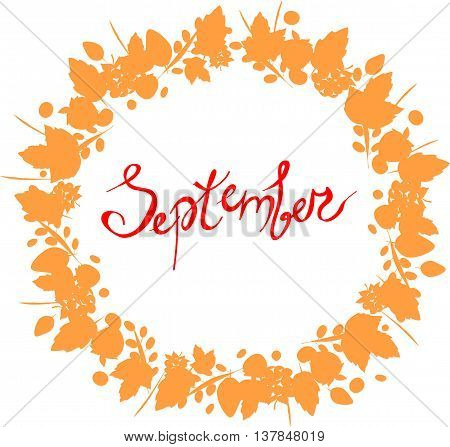 red September lettering in a frame of leaves, cones, twigs, branch, autumn elements and templates on white background. hipster background. Autumn template.