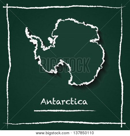 Antarctica Outline Vector Map Hand Drawn With Chalk On A Green Blackboard. Chalkboard Scribble In Ch