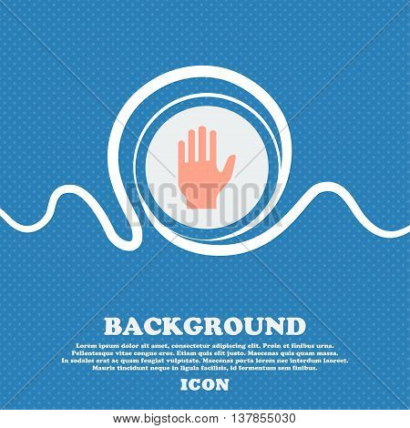 Hand Print Sign Icon. Stop Symbol. Blue And White Abstract Background Flecked With Space For Text An