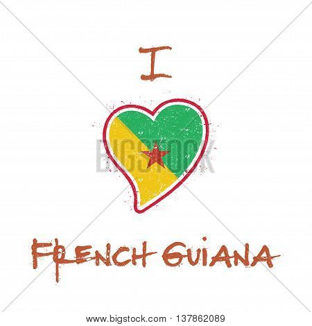 French Guiana Flag Patriotic T-shirt Design. Heart Shaped National Flag French Guiana On White Backg
