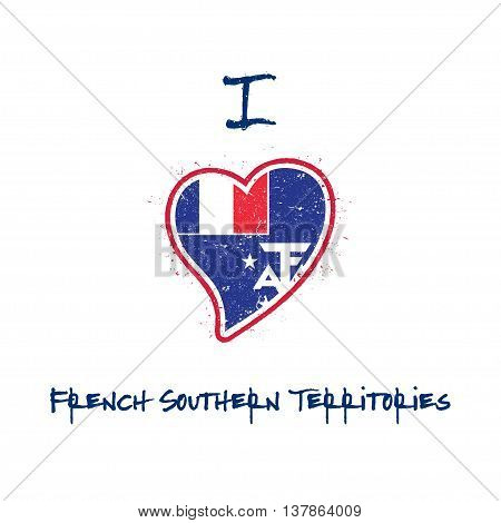 French Flag Patriotic T-shirt Design. Heart Shaped National Flag French Southern Territories On Whit