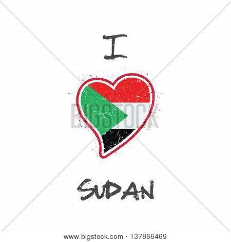 Sudanese Flag Patriotic T-shirt Design. Heart Shaped National Flag Sudan On White Background. Vector