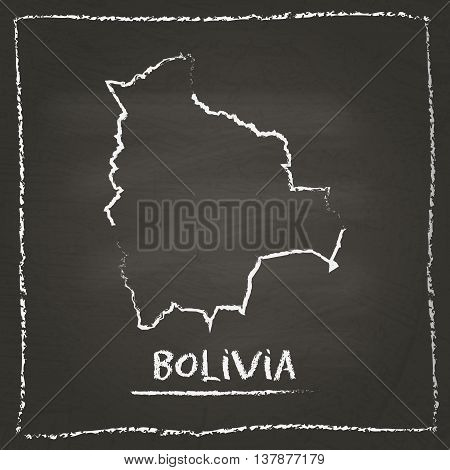 Bolivia Outline Vector Map Hand Drawn With Chalk On A Blackboard. Chalkboard Scribble In Childish St