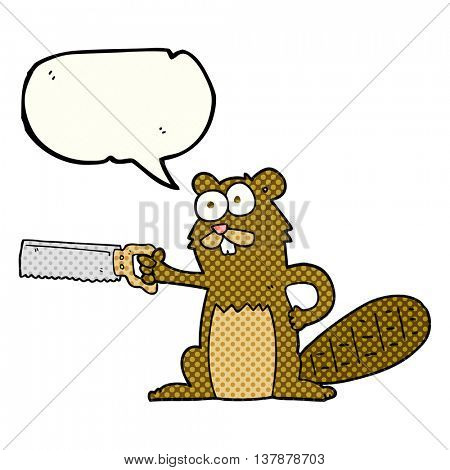 freehand drawn comic book speech bubble cartoon beaver with saw