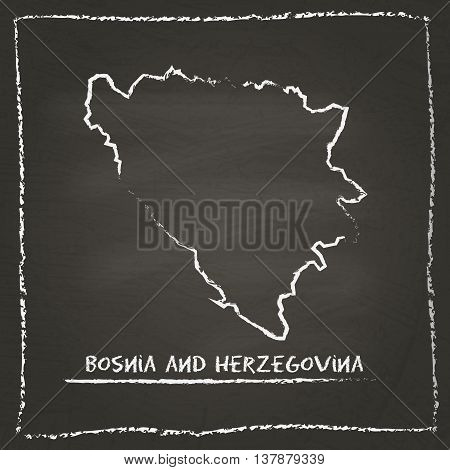 Bosnia And Herzegovina Outline Vector Map Hand Drawn With Chalk On A Blackboard. Chalkboard Scribble
