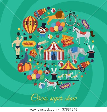 Circus super show icons in round shape with artists animals equipment on green spiral background vector illustration