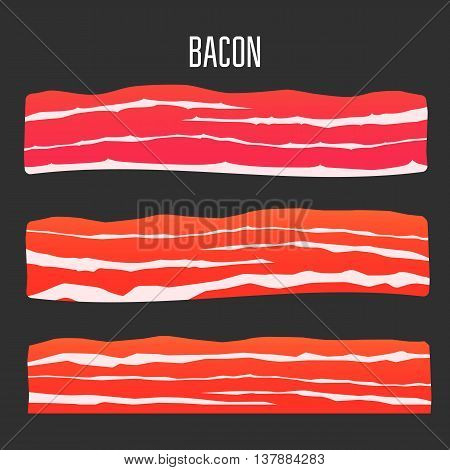 Three different sliced bacon. Vector illustration meat.