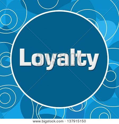 Loyalty text written over abstract blue elements.
