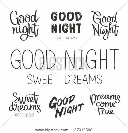 Set quotes about Goodnight. Sweet Dreams. The trend calligraphy. Vector illustration on white background. Elements for design.