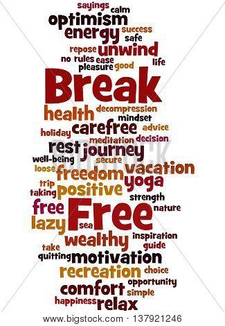 Break Free, Word Cloud Concept 6