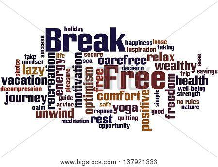 Break Free, Word Cloud Concept 8